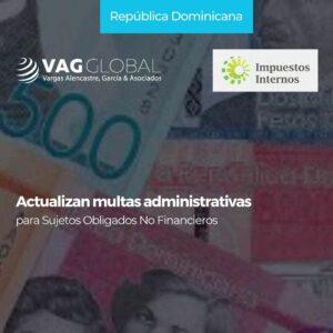 Actualizan multas administrativas para Sujetos Obligados No Financieros