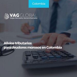 Alivios tributarios para deudores morosos en Colombia