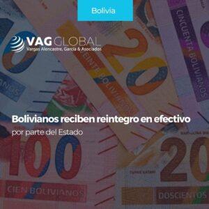Bolivianos reciben reintegro en efectivo por parte del Estado