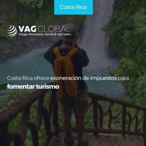 Costa Rica ofrece exoneración de impuestos para formentar turismo