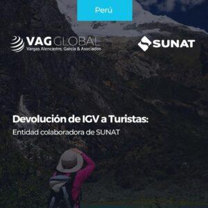 Devolución de IGV a Turistas Entidad colaboradora de SUNAT