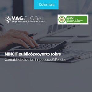 MINCIT publicó proyecto sobre Contabilidad de los Impuestos Diferidos