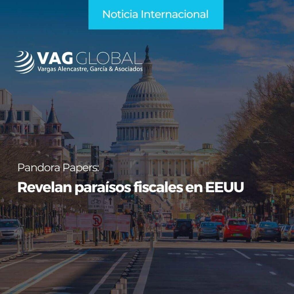 Pandora Papers Revelan paraísos fiscales en EEUU