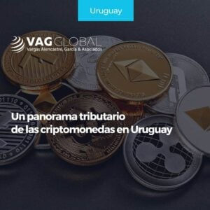 Un panorama tributario de las criptomonedas en Uruguay